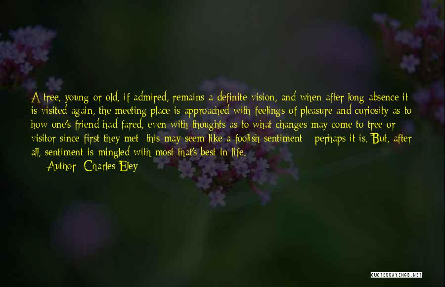 Life Like A Tree Quotes By Charles Eley