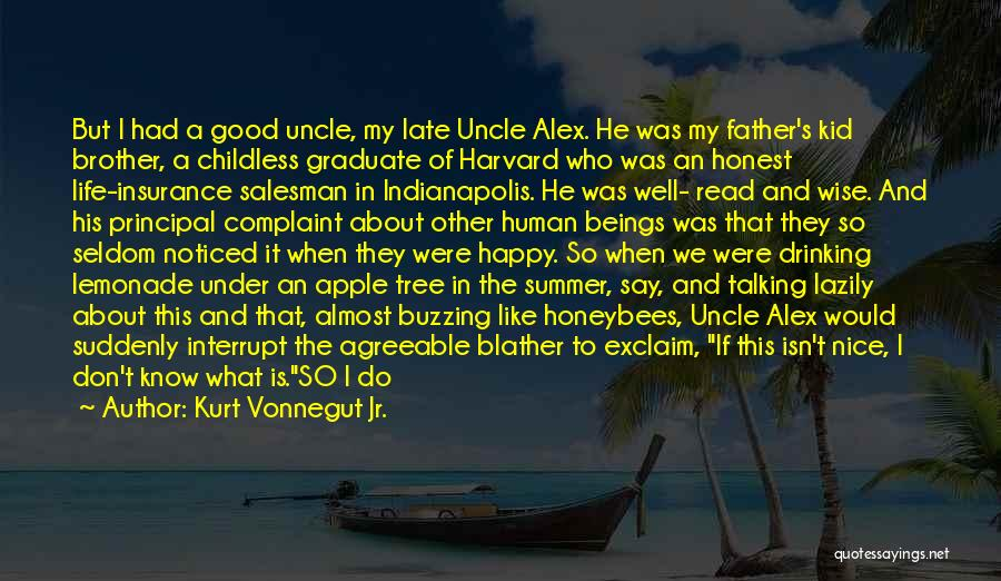 Life Like A Tree Quotes By Kurt Vonnegut Jr.