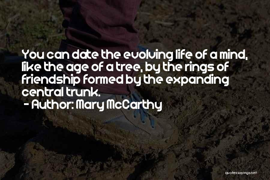 Life Like A Tree Quotes By Mary McCarthy