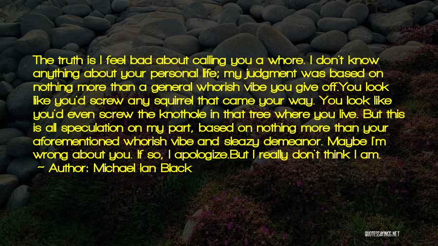 Life Like A Tree Quotes By Michael Ian Black