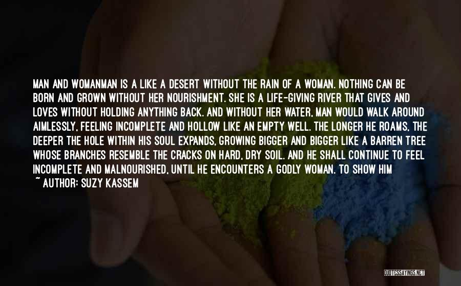 Life Like A Tree Quotes By Suzy Kassem