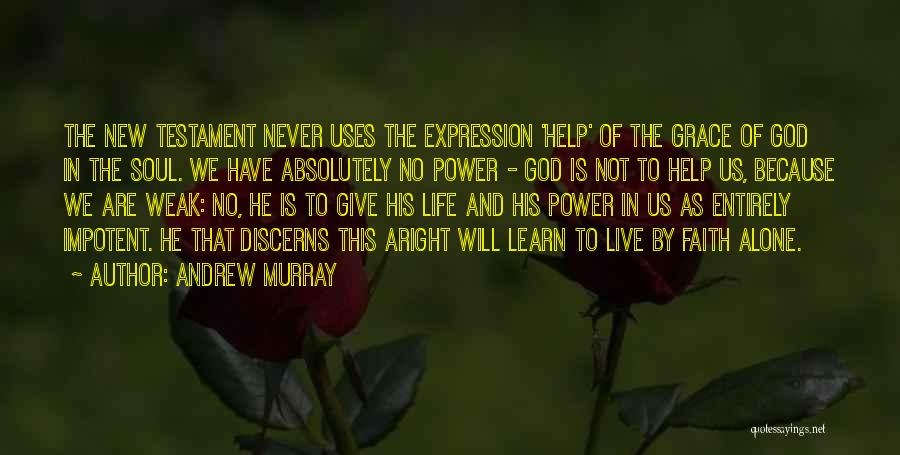 Life Live And Learn Quotes By Andrew Murray