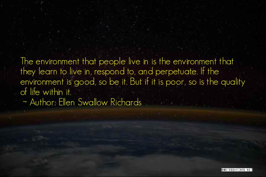 Life Live And Learn Quotes By Ellen Swallow Richards