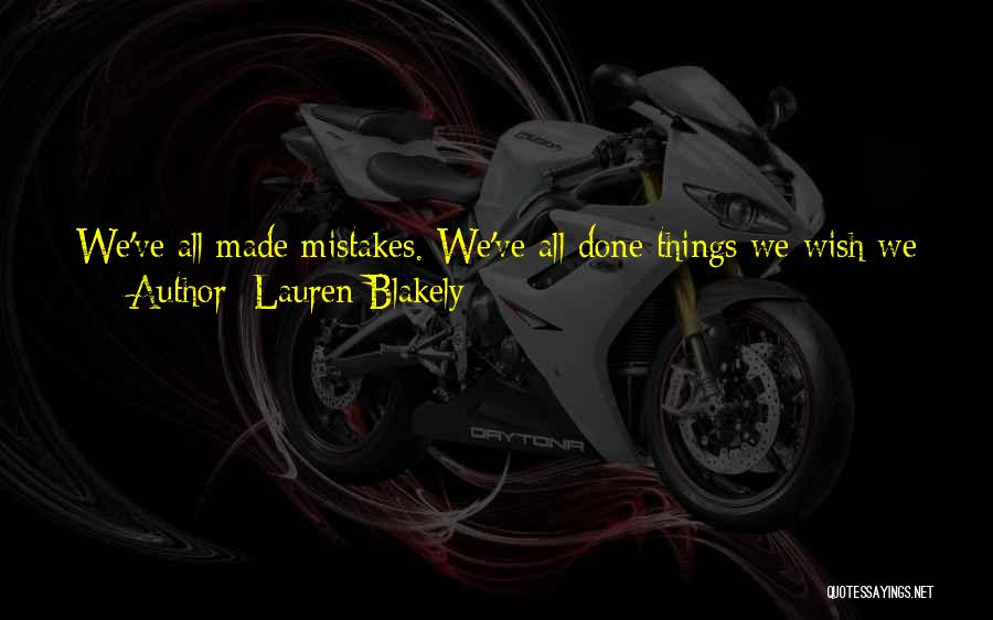 Life Live And Learn Quotes By Lauren Blakely