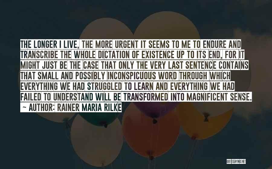 Life Live And Learn Quotes By Rainer Maria Rilke