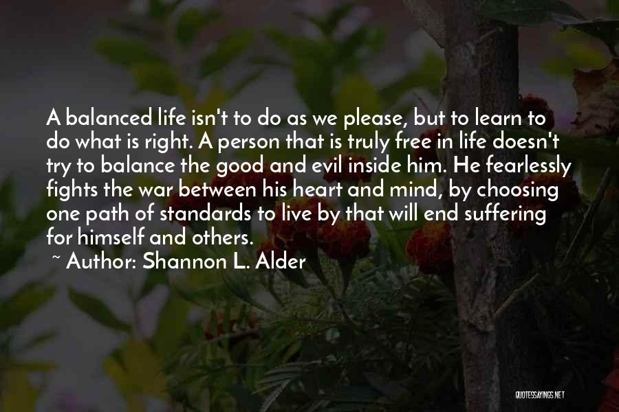 Life Live And Learn Quotes By Shannon L. Alder