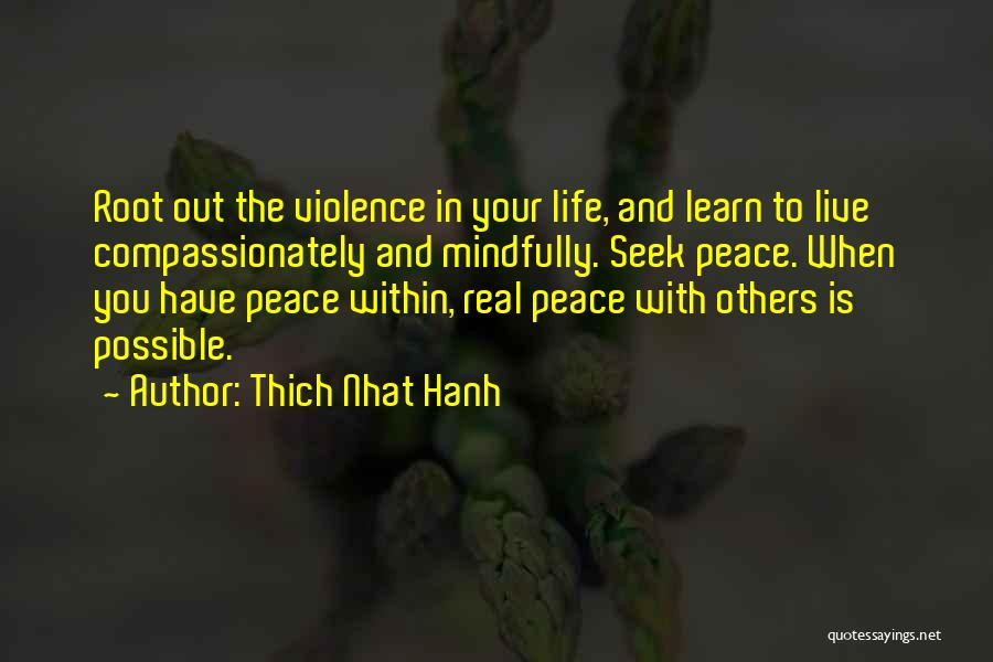 Life Live And Learn Quotes By Thich Nhat Hanh