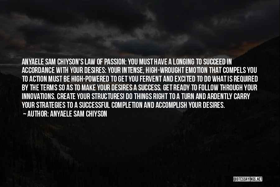 Life Living Your Life To The Fullest Quotes By Anyaele Sam Chiyson