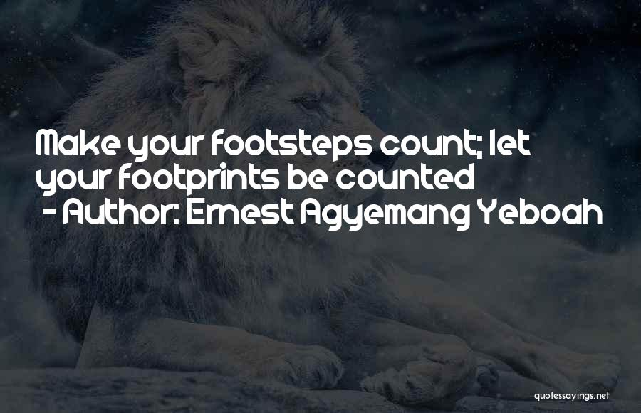 Life Living Your Life To The Fullest Quotes By Ernest Agyemang Yeboah