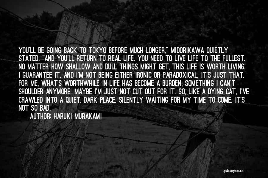 Life Living Your Life To The Fullest Quotes By Haruki Murakami