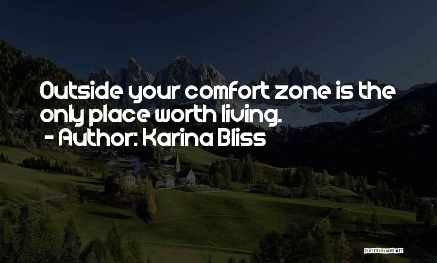 Life Living Your Life To The Fullest Quotes By Karina Bliss
