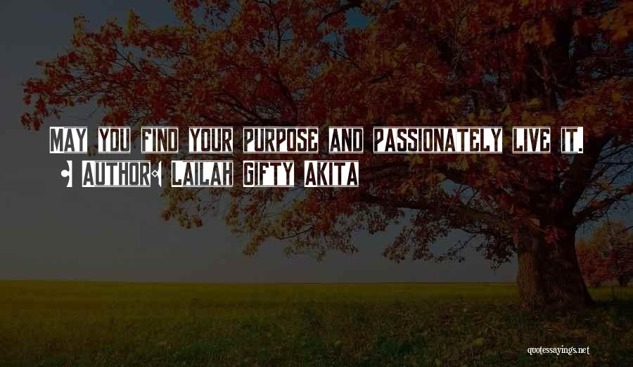 Life Living Your Life To The Fullest Quotes By Lailah Gifty Akita