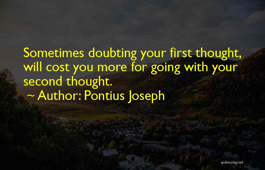 Life Living Your Life To The Fullest Quotes By Pontius Joseph