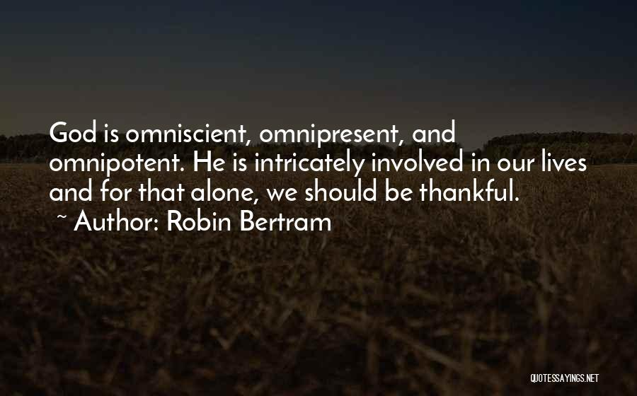 Life Living Your Life To The Fullest Quotes By Robin Bertram