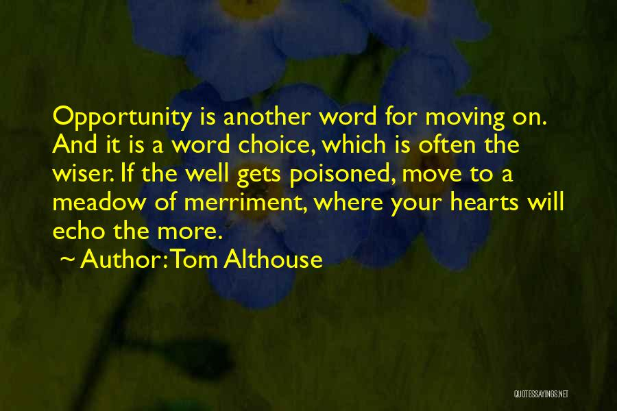 Life Living Your Life To The Fullest Quotes By Tom Althouse