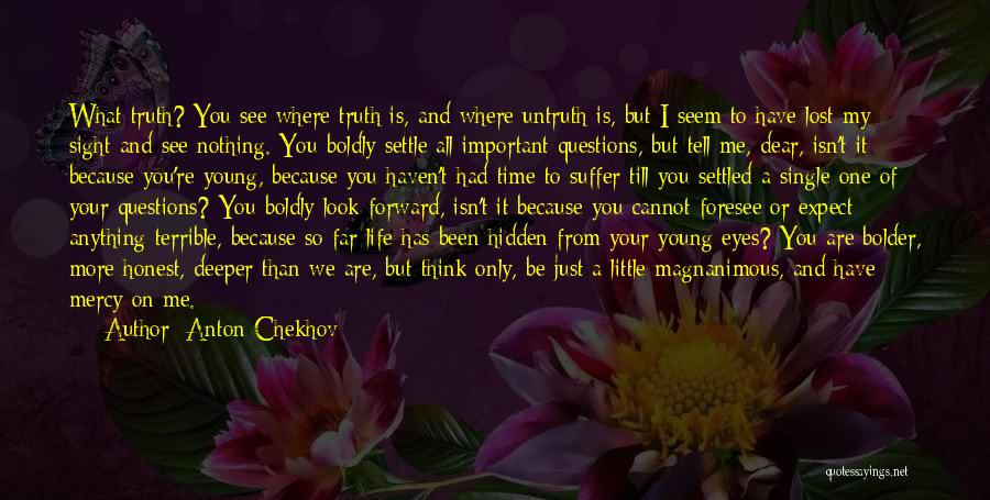 Life Lost Too Young Quotes By Anton Chekhov