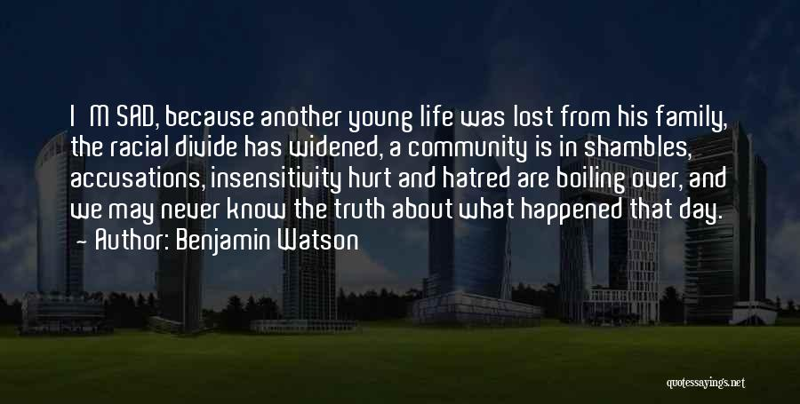 Life Lost Too Young Quotes By Benjamin Watson