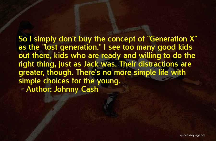 Life Lost Too Young Quotes By Johnny Cash