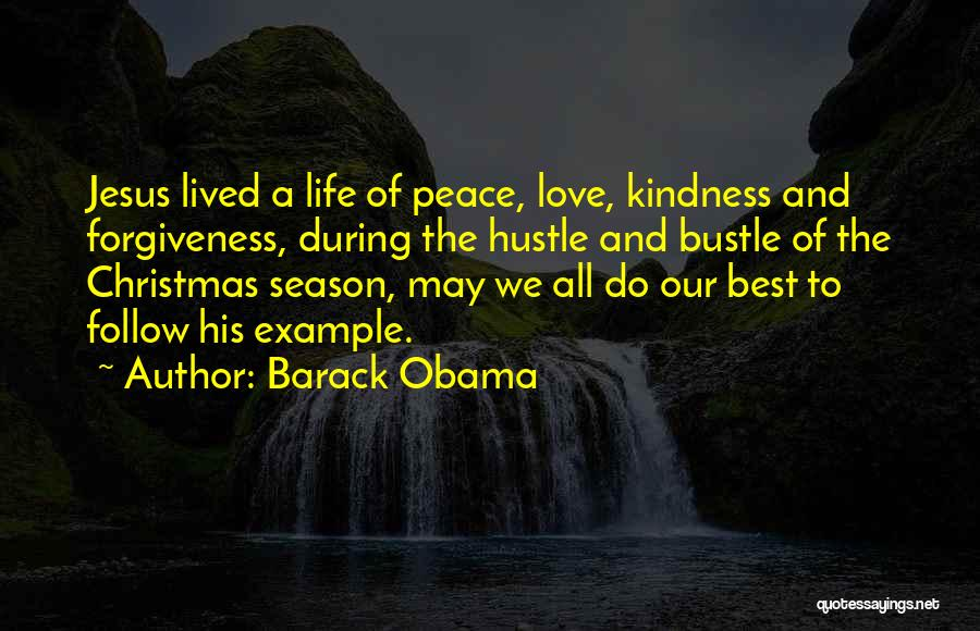 Life Love And Forgiveness Quotes By Barack Obama