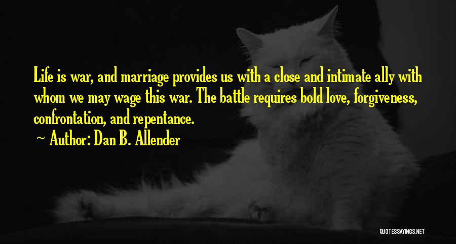 Life Love And Forgiveness Quotes By Dan B. Allender