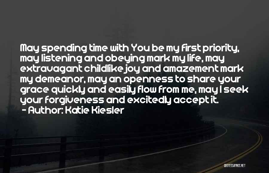Life Love And Forgiveness Quotes By Katie Kiesler