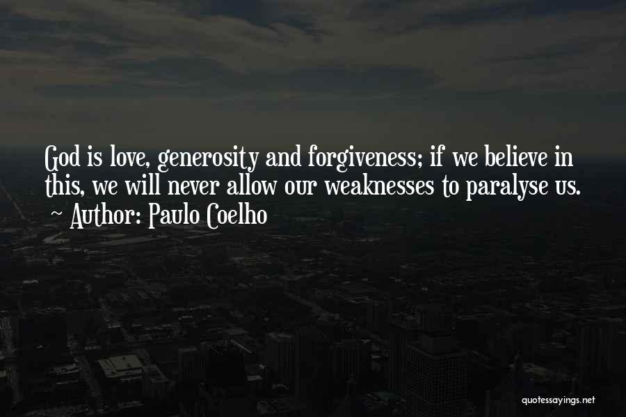 Life Love And Forgiveness Quotes By Paulo Coelho
