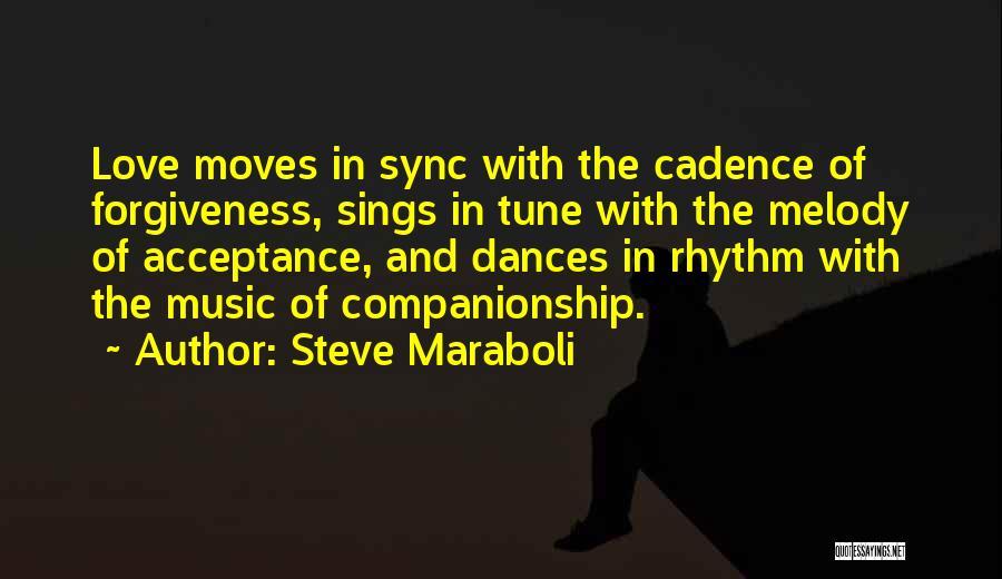 Life Love And Forgiveness Quotes By Steve Maraboli