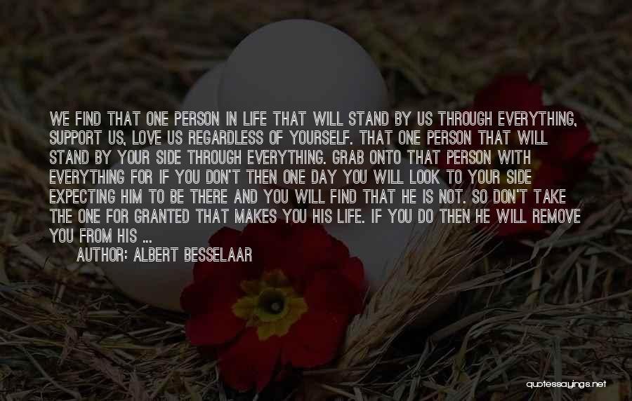 Life Love And Regret Quotes By Albert Besselaar