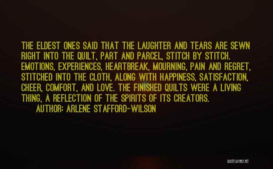 Life Love And Regret Quotes By Arlene Stafford-Wilson