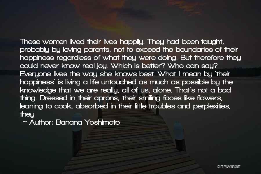 Life Love And Regret Quotes By Banana Yoshimoto