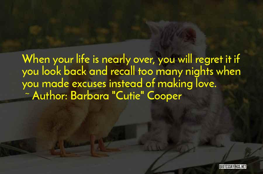 Life Love And Regret Quotes By Barbara
