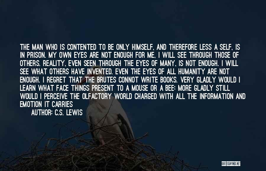 Life Love And Regret Quotes By C.S. Lewis