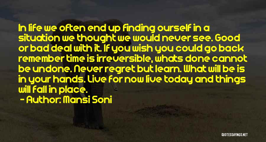 Life Love And Regret Quotes By Mansi Soni
