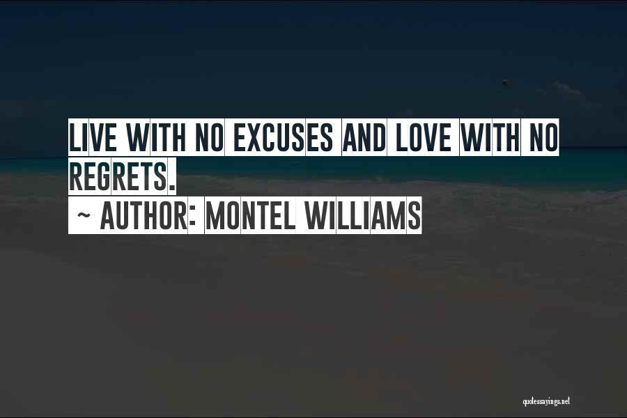 Life Love And Regret Quotes By Montel Williams