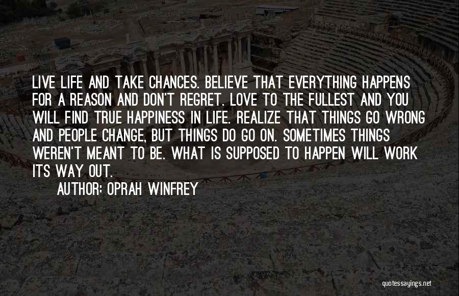 Life Love And Regret Quotes By Oprah Winfrey