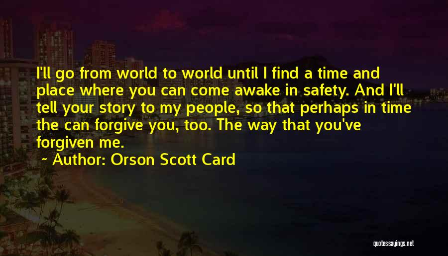 Life Love And Regret Quotes By Orson Scott Card