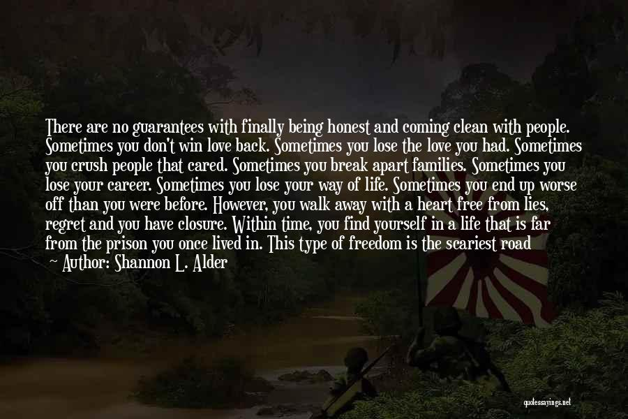 Life Love And Regret Quotes By Shannon L. Alder