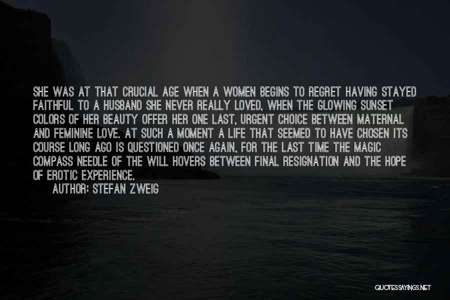 Life Love And Regret Quotes By Stefan Zweig