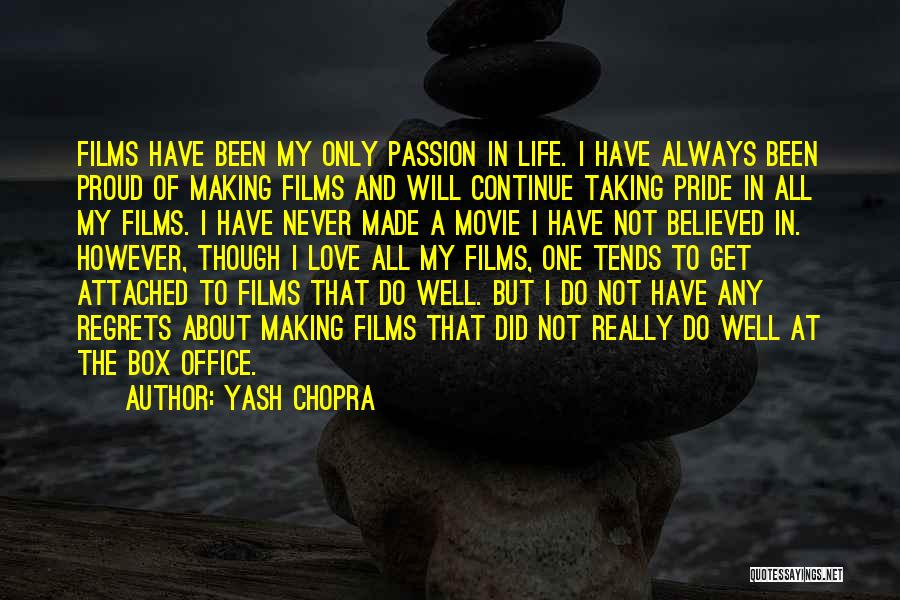 Life Love And Regret Quotes By Yash Chopra