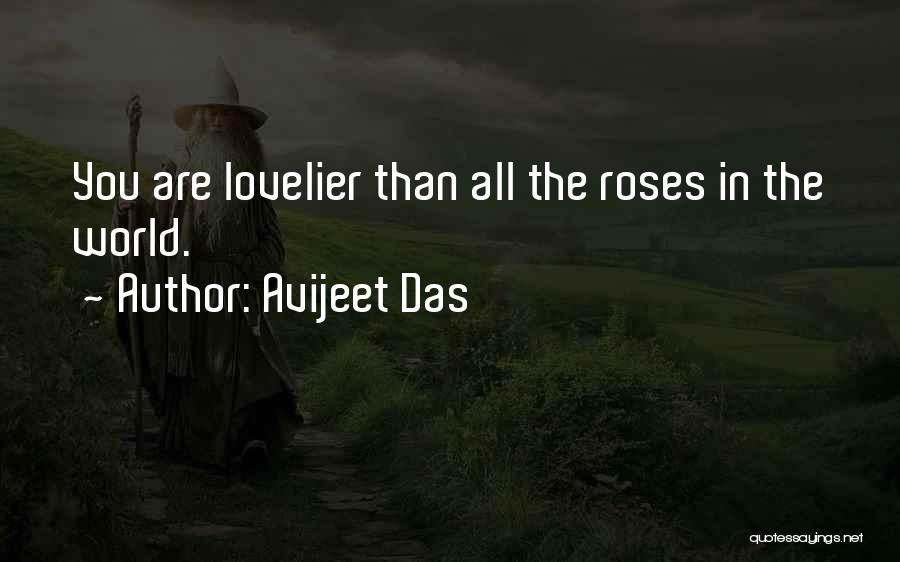 Life Love And Roses Quotes By Avijeet Das