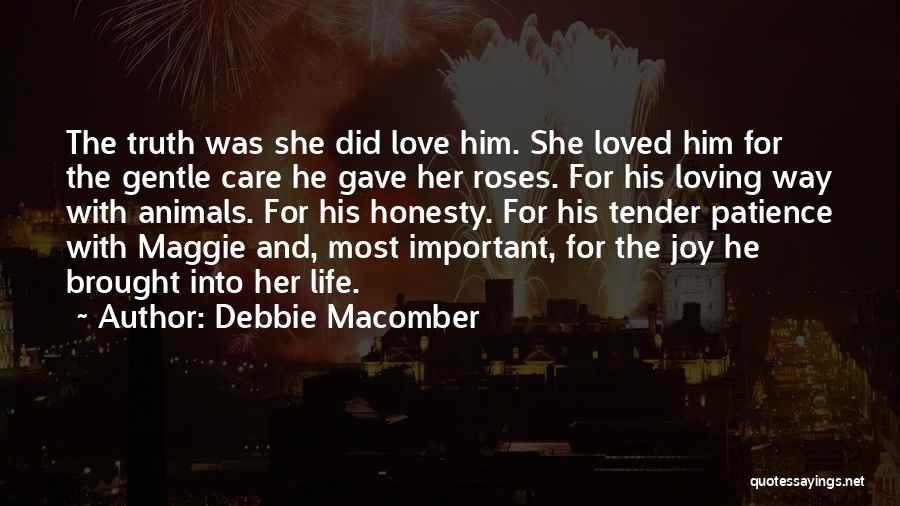 Life Love And Roses Quotes By Debbie Macomber