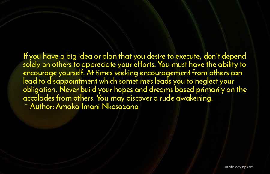 Life Love Encouragement Quotes By Amaka Imani Nkosazana