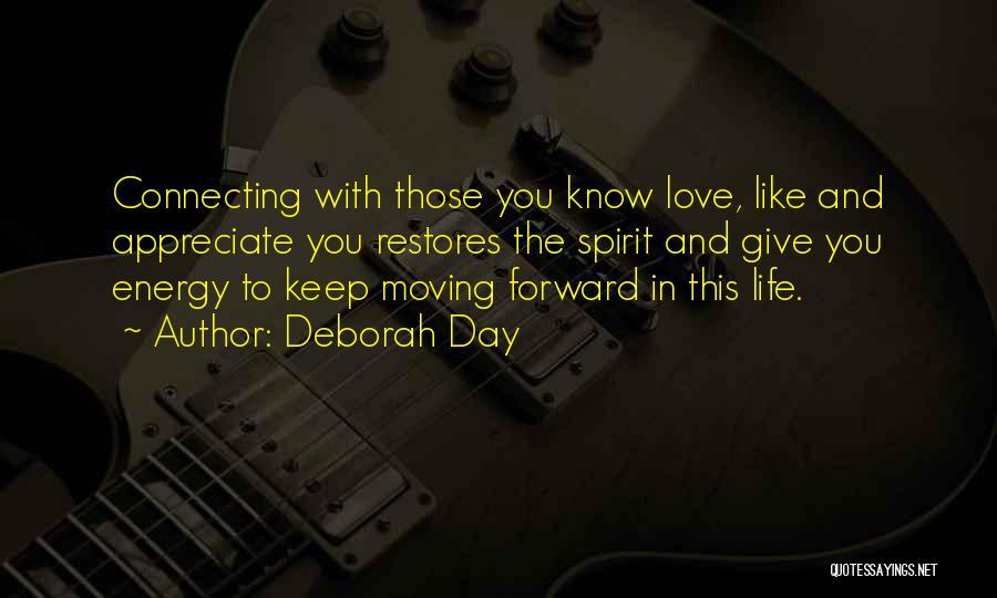 Life Love Encouragement Quotes By Deborah Day