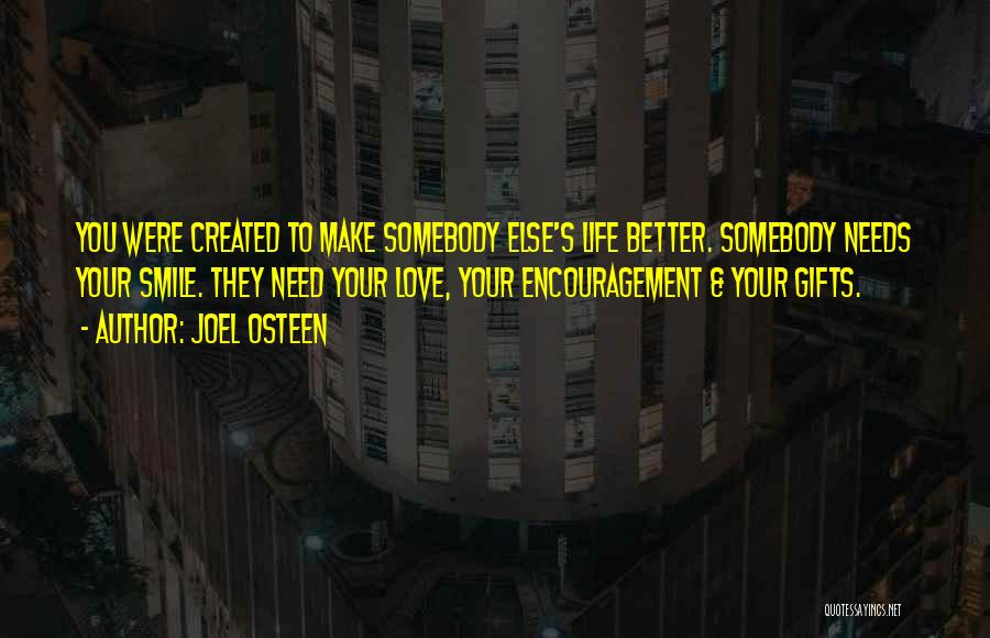 Life Love Encouragement Quotes By Joel Osteen