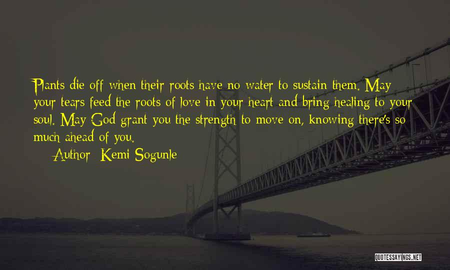 Life Love Encouragement Quotes By Kemi Sogunle