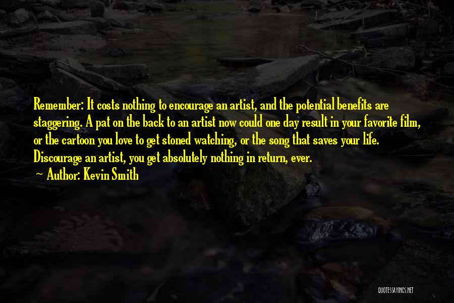 Life Love Encouragement Quotes By Kevin Smith