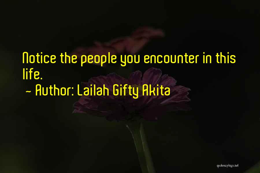 Life Love Encouragement Quotes By Lailah Gifty Akita
