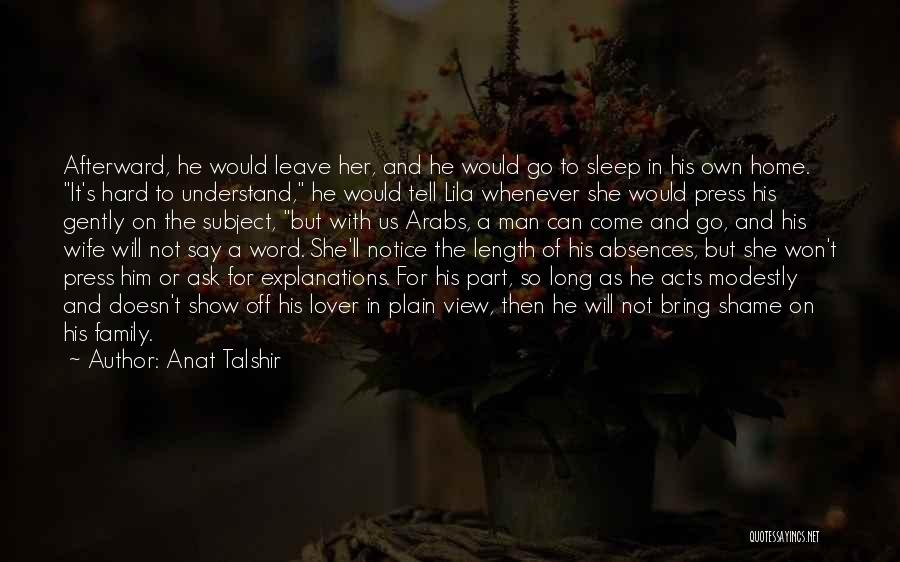 Life Lover Quotes By Anat Talshir