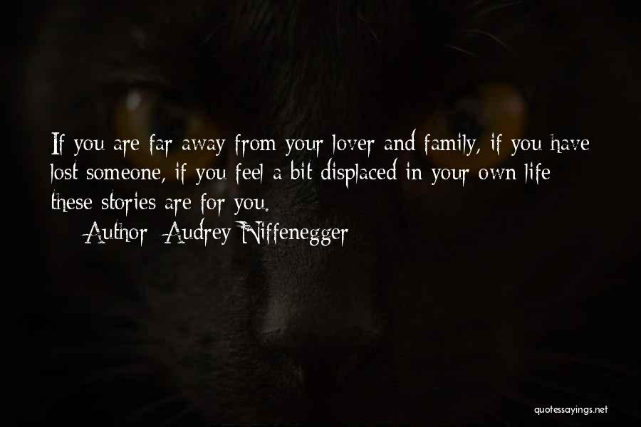 Life Lover Quotes By Audrey Niffenegger