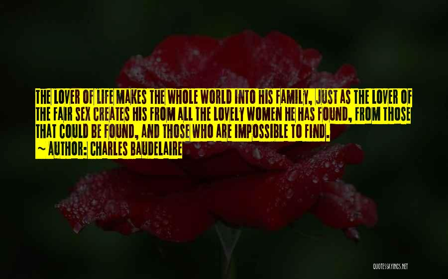 Life Lover Quotes By Charles Baudelaire